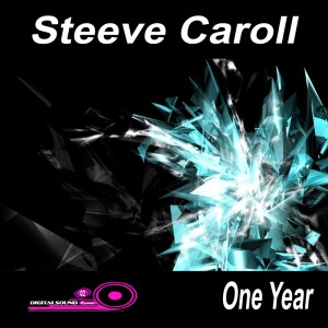 cover_SteeveCaroll_OneYear_DigitalSoundRecords2-300x300